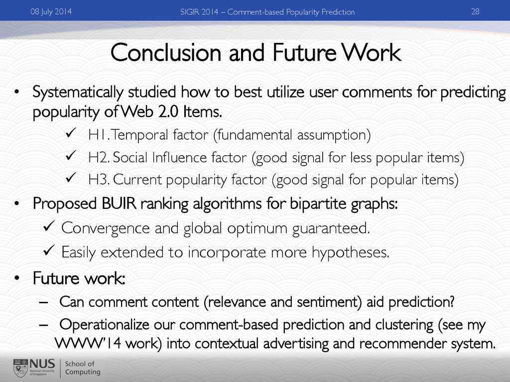 Conclusion and Future Work •  Systematically st...