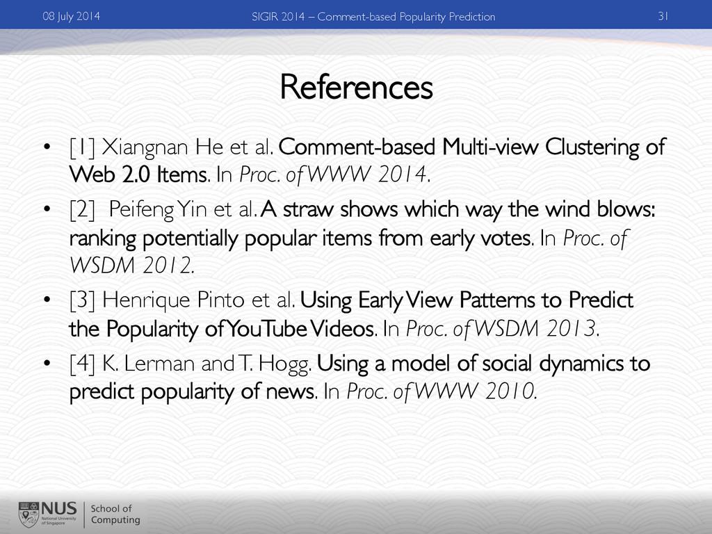 References • [1] Xiangnan He et al. Comment-ba...