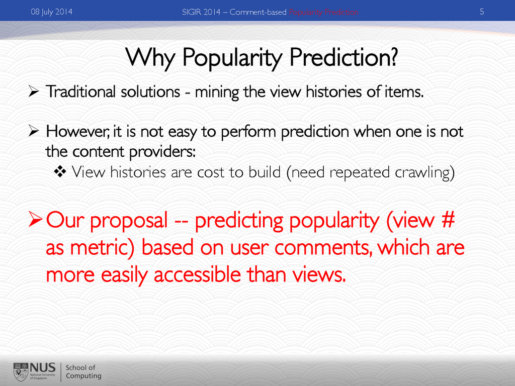 Why Popularity Prediction?	 