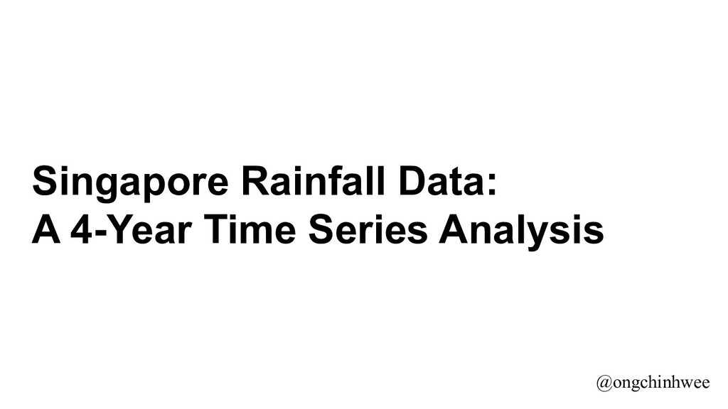 Singapore Rainfall Data: A 4-Year Time Series A...