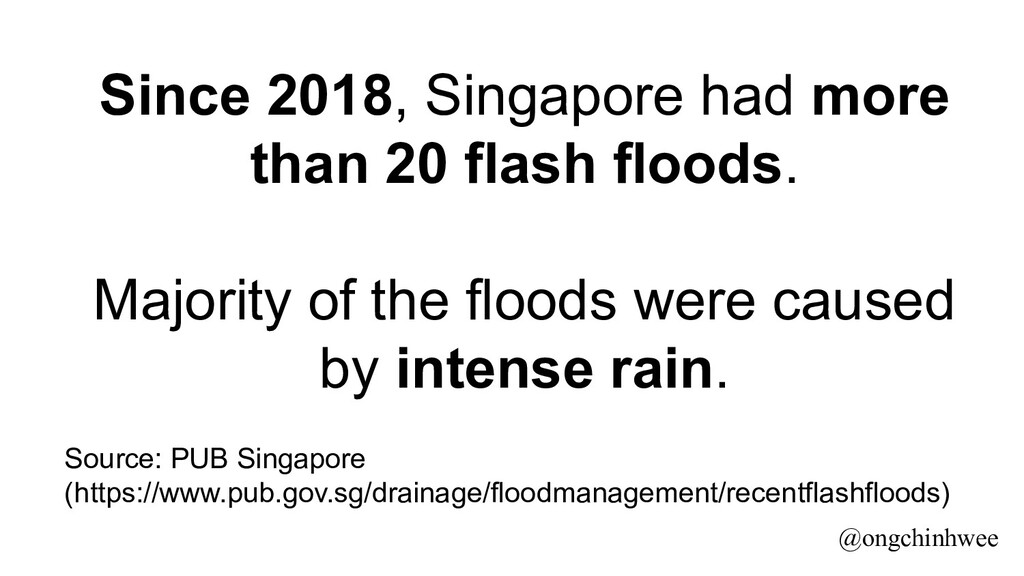 Since 2018, Singapore had more than 20 flash fl...