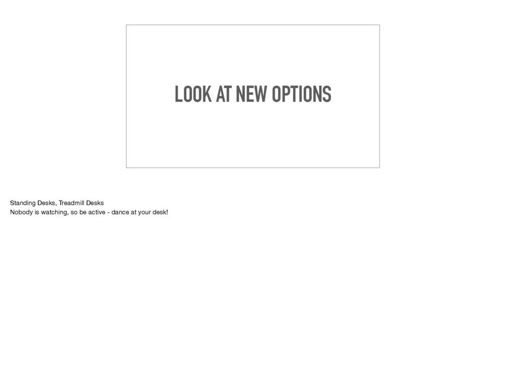 LOOK AT NEW OPTIONS Standing Desks, Treadmill D...