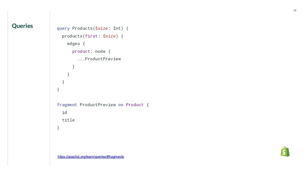 Queries 14 query Products($size: Int) { product...