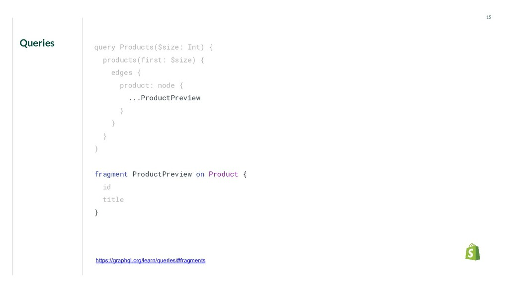 Queries 15 query Products($size: Int) { product...