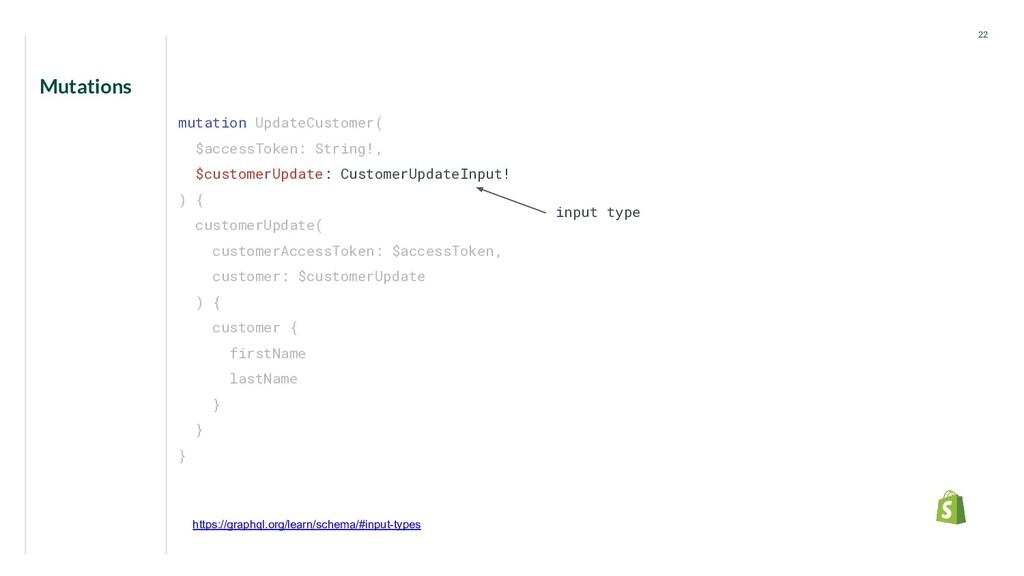 Mutations 22 mutation UpdateCustomer( $accessTo...