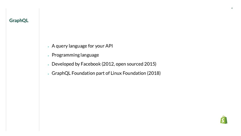 ● A query language for your API ● Programming l...