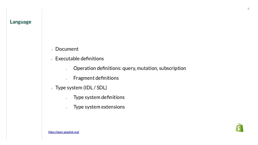 ● Document ● Executable definitions ○ Operation ...