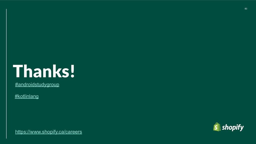 83 Thanks! https://www.shopify.ca/careers #kotl...