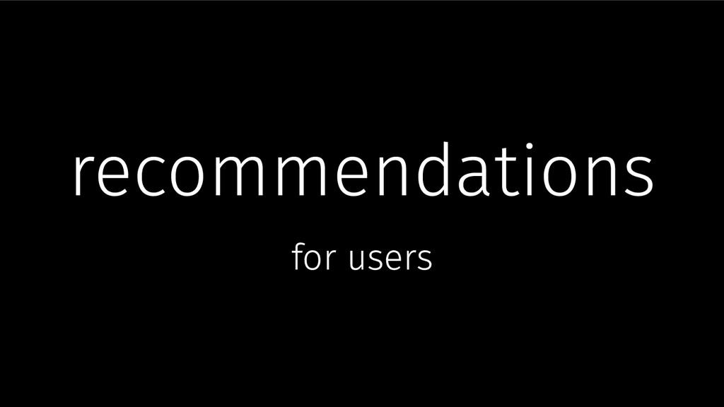 recommendations for users
