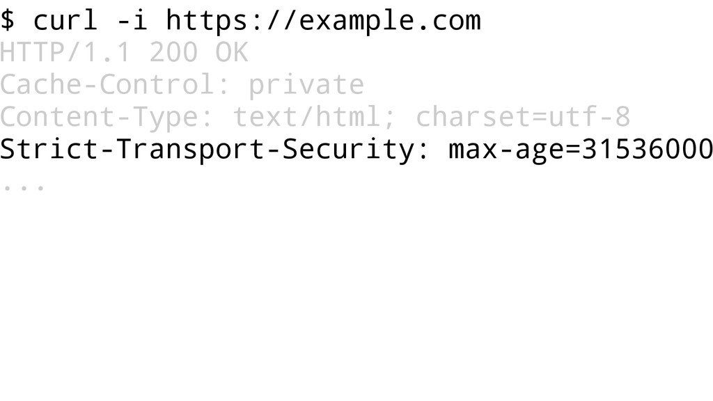 $ curl -i https://example.com HTTP/1.1 200 OK C...