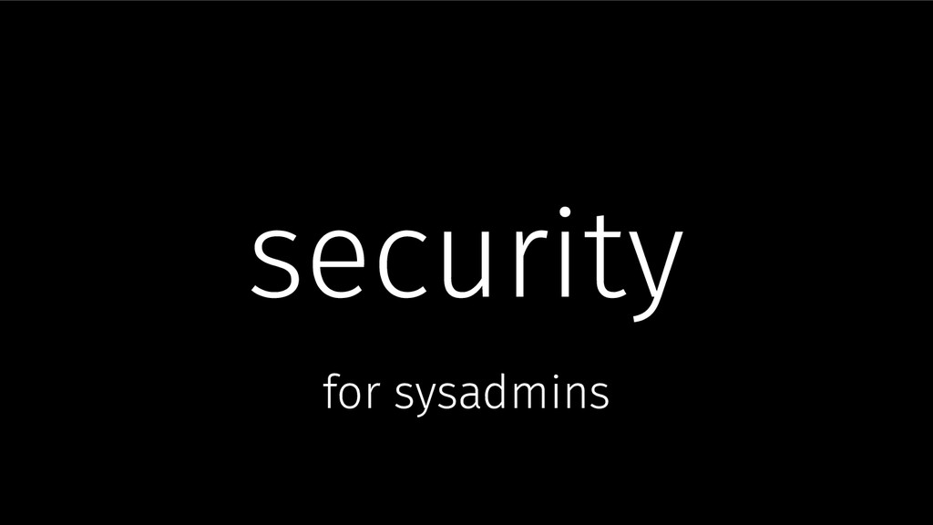 security for sysadmins