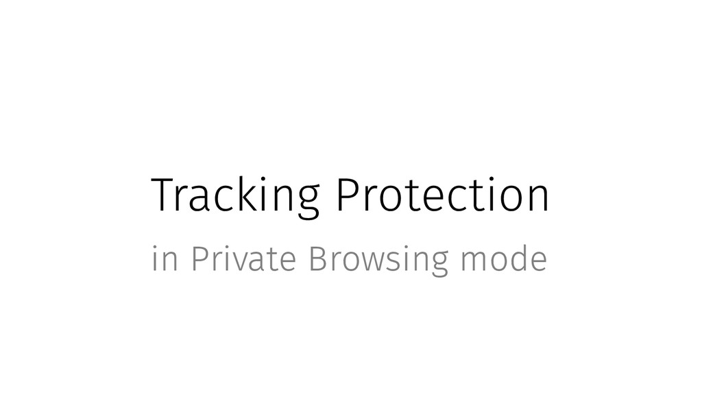 Tracking Protection in Private Browsing mode