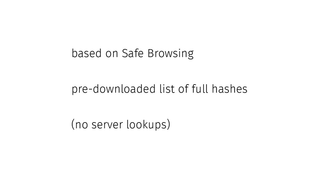based on Safe Browsing pre-downloaded list of f...