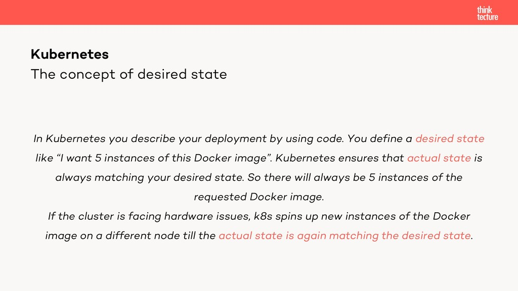 The concept of desired state In Kubernetes you ...