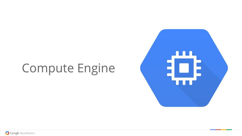 Compute Engine