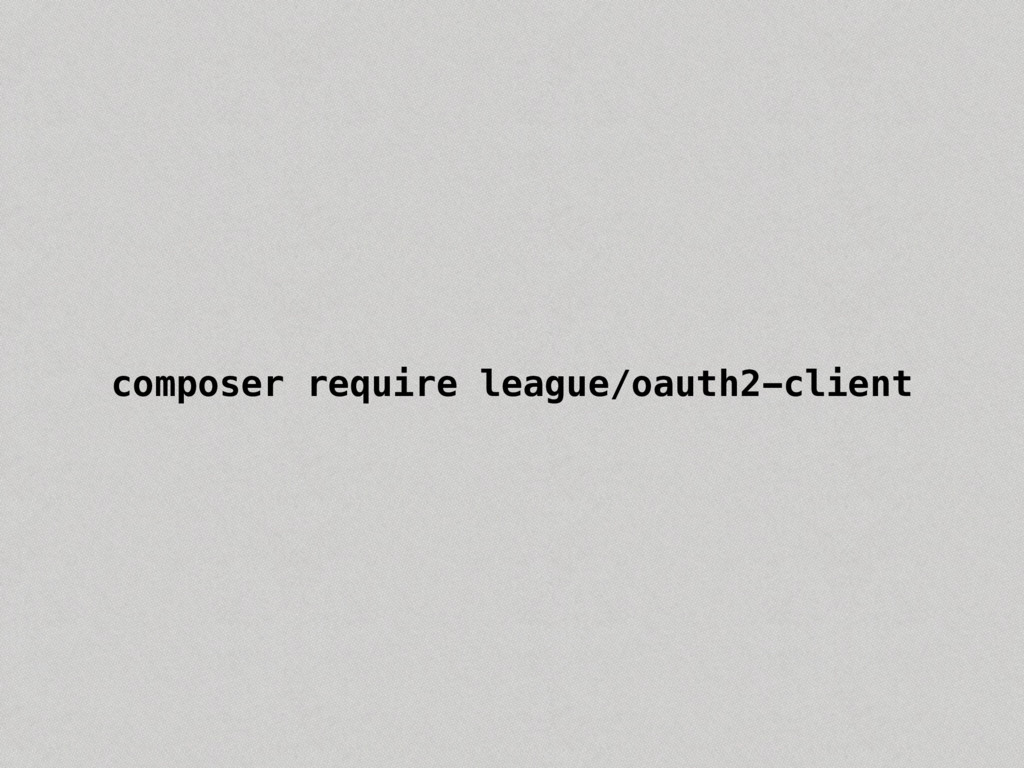 composer require league/oauth2-client