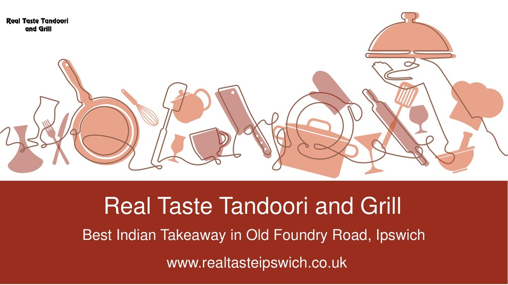 Real Taste Tandoori and Grill Best Indian Takea...