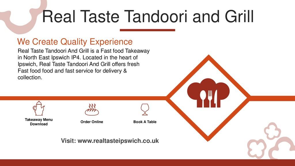 Real Taste Tandoori and Grill Takeaway Menu Dow...