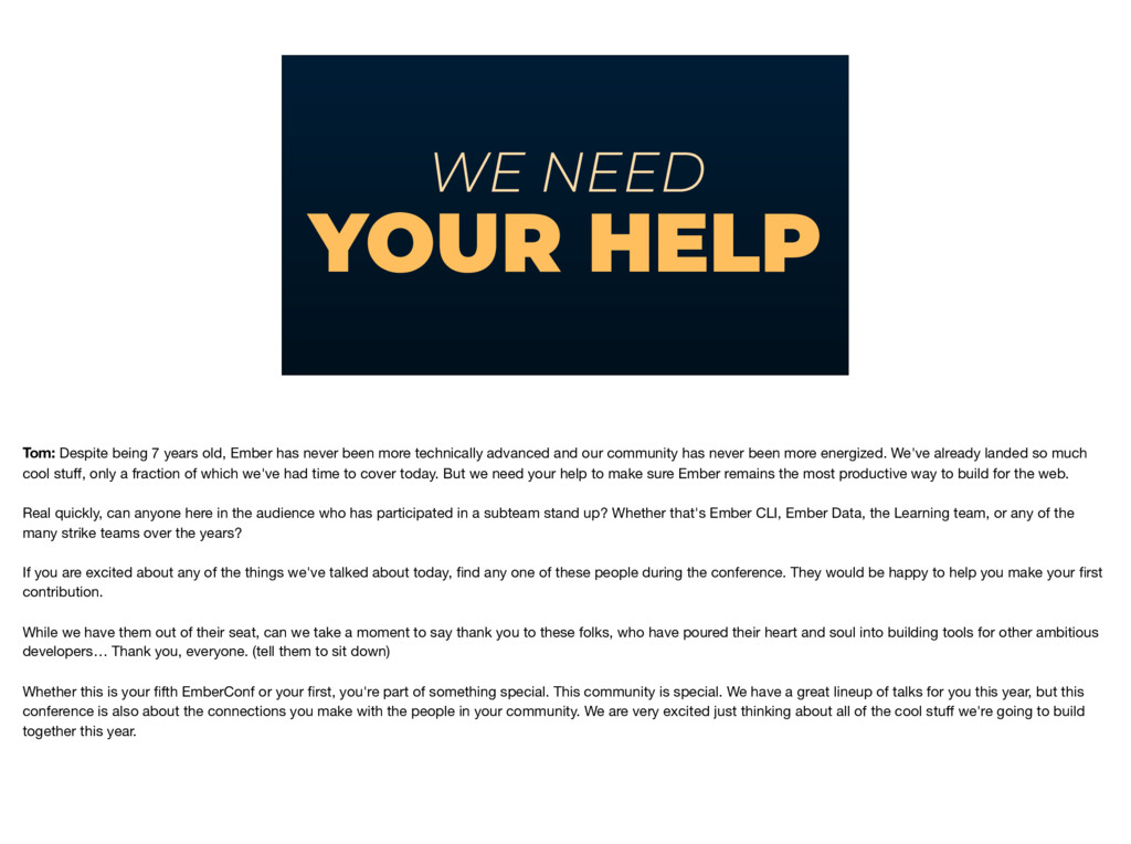 WE NEED YOUR HELP Tom: Despite being 7 years ol...