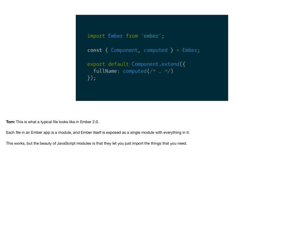 import Ember from 'ember'; const { Component, c...