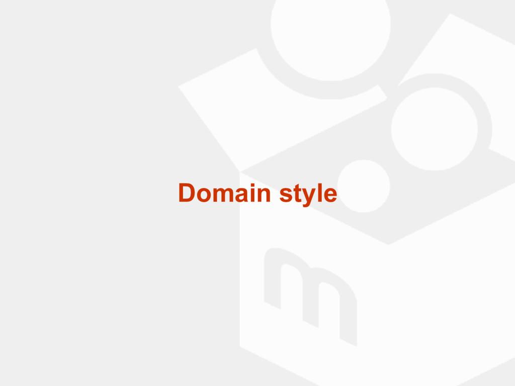 Domain style