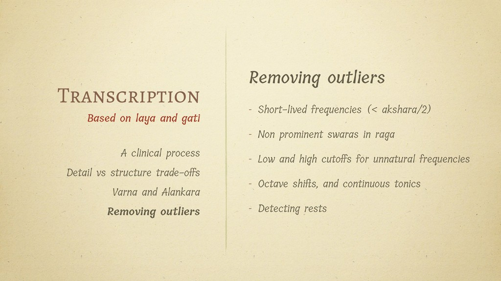 Removing outliers - Short-lived frequencies (< ...
