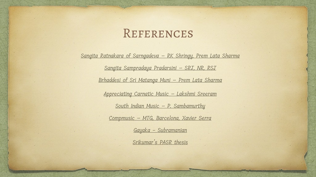 References Sangita Ratnakara of Sarngadeva – RK...