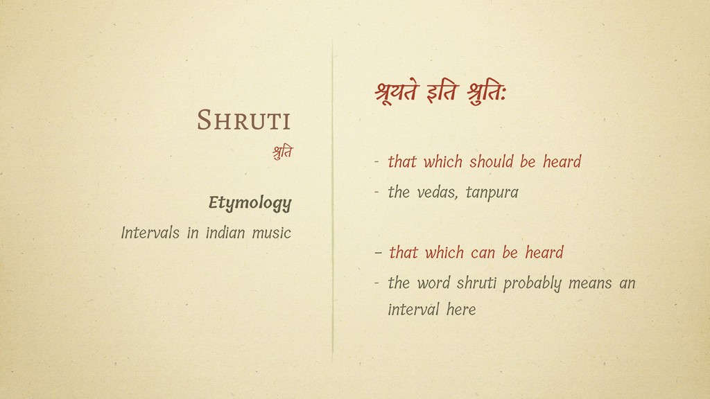 Shruti ुत Etymology Intervals in indian music ू...