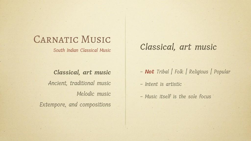 Classical, art music - Not Tribal   Folk   Reli...