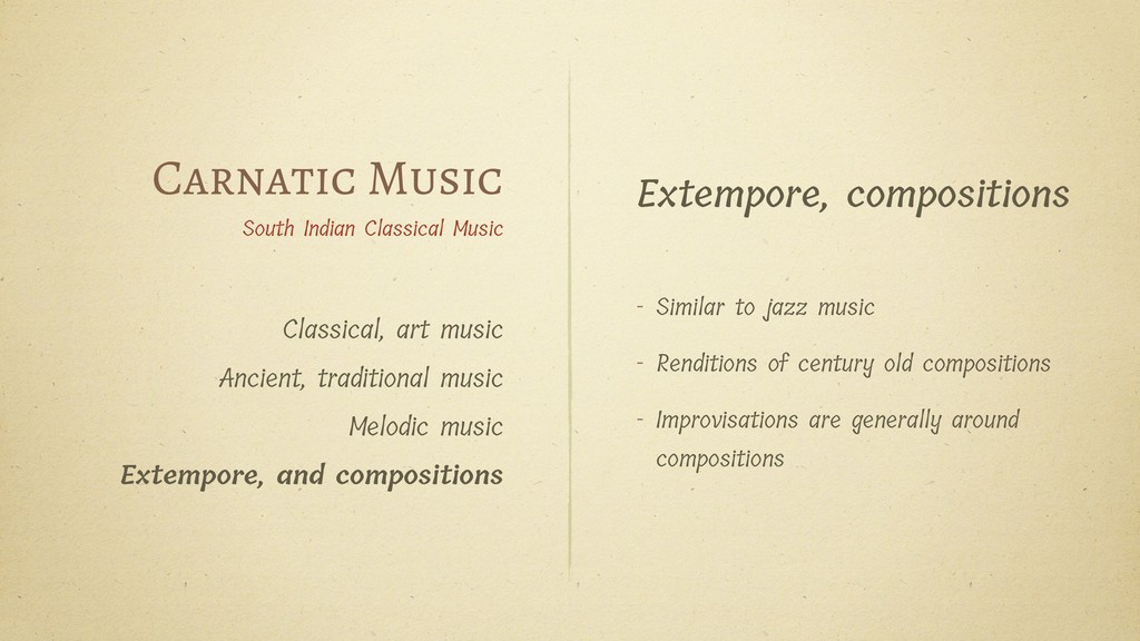 Extempore, compositions - Similar to jazz music...