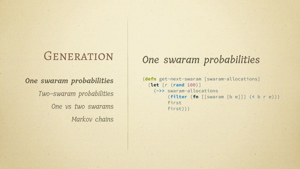 (defn get-next-swaram [swaram-allocations] (let...