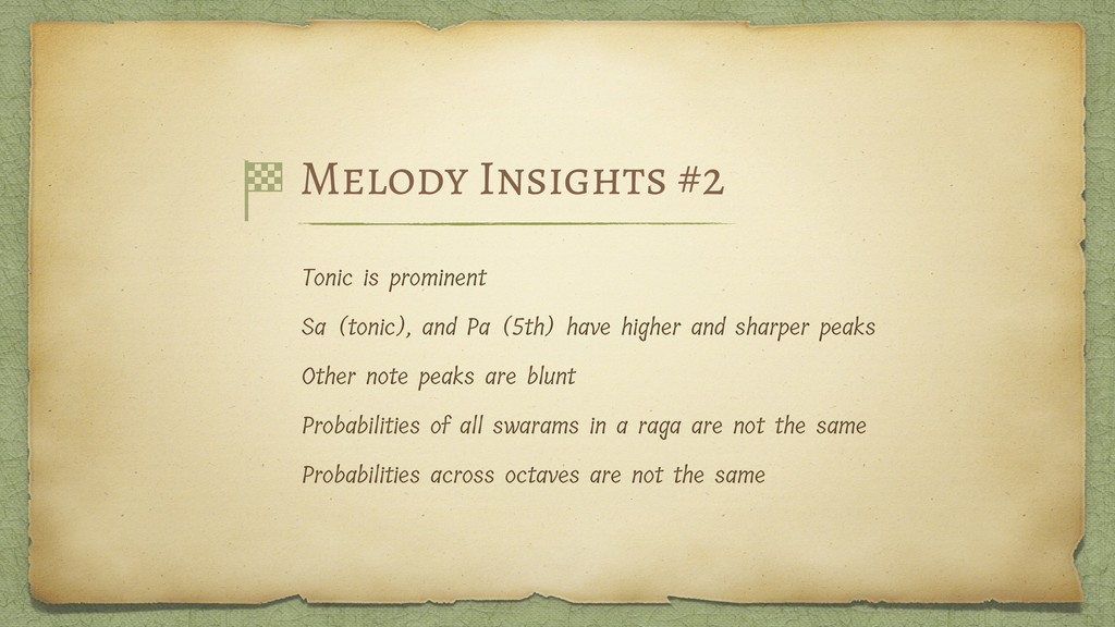 Melody Insights #2 Tonic is prominent Sa (tonic...
