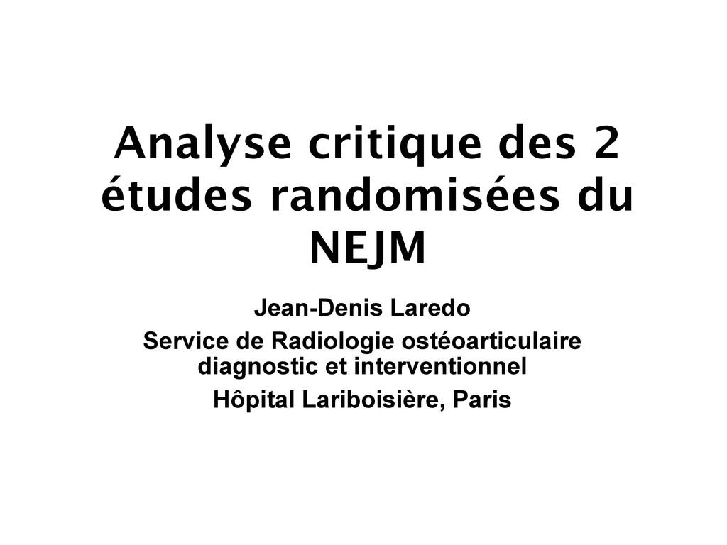 Analyse critique des 2 études randomisées du NE...