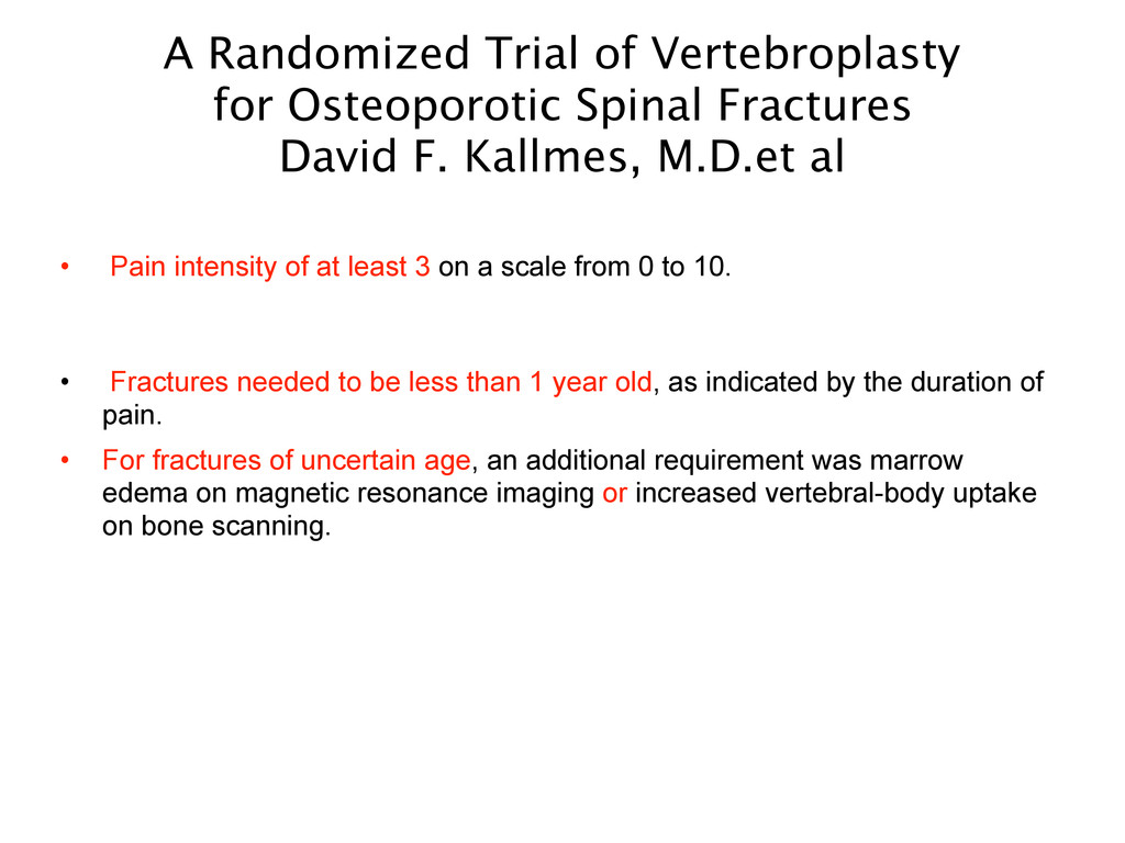 A Randomized Trial of Vertebroplasty for Osteop...