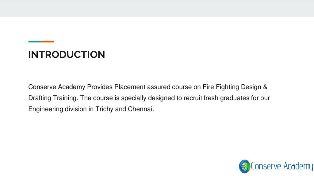 INTRODUCTION Conserve Academy Provides Placemen...