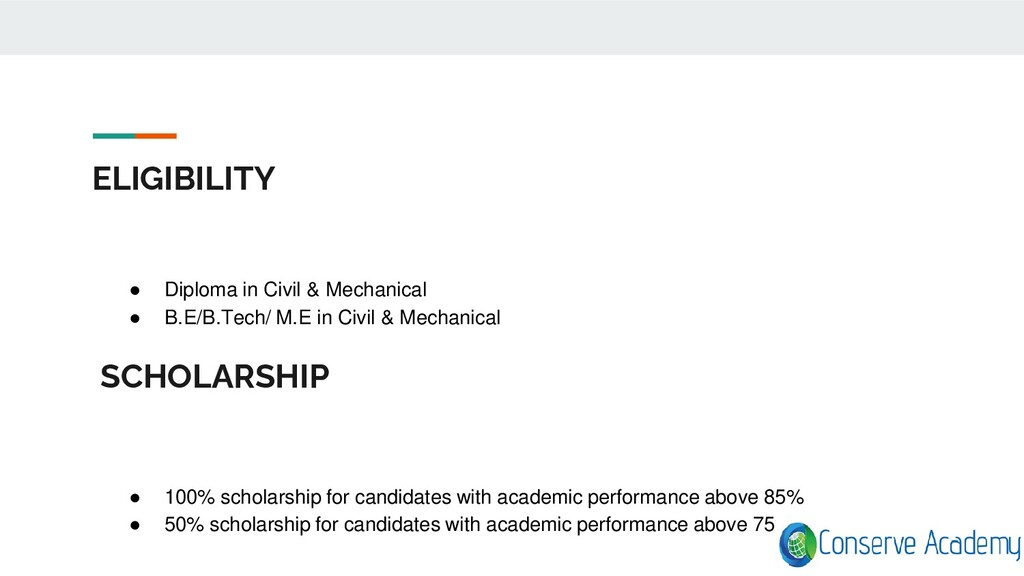 ELIGIBILITY ● Diploma in Civil & Mechanical ● B...