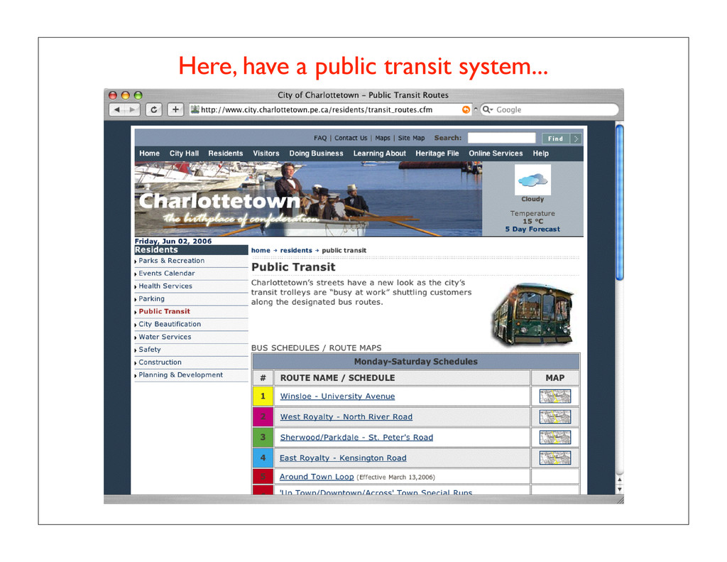 Here, have a public transit system...