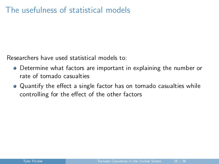 The usefulness of statistical models Researcher...