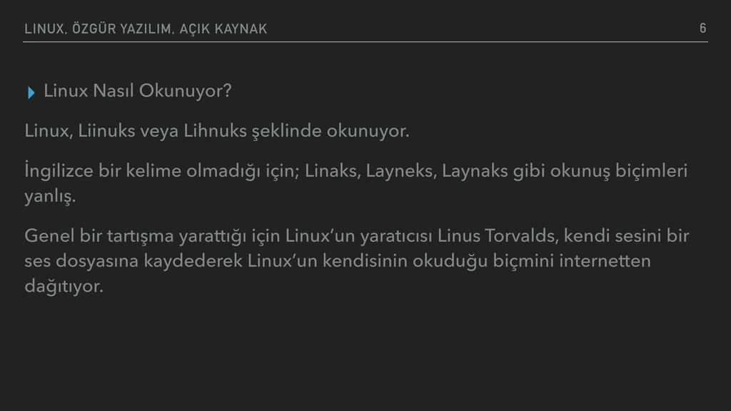 LINUX, ÖZGÜR YAZILIM, AÇIK KAYNAK ▸ Linux Nasıl...