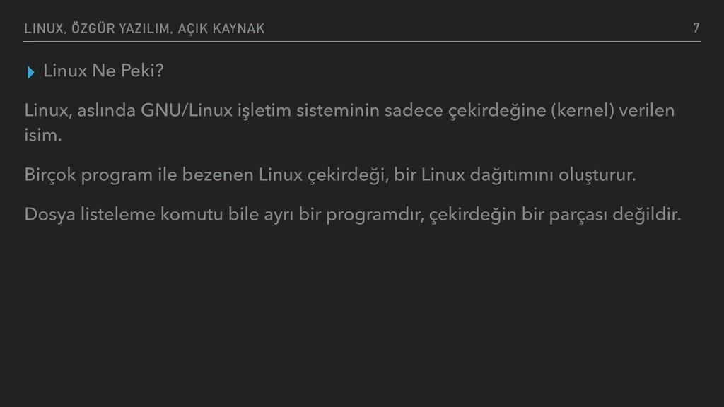 LINUX, ÖZGÜR YAZILIM, AÇIK KAYNAK ▸ Linux Ne Pe...