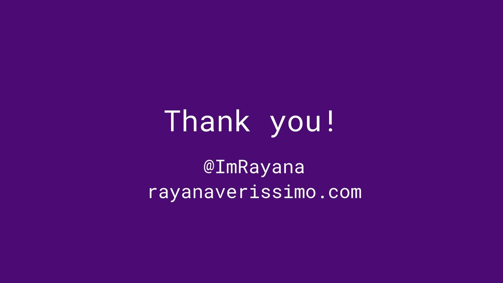 Thank you! @ImRayana rayanaverissimo.com