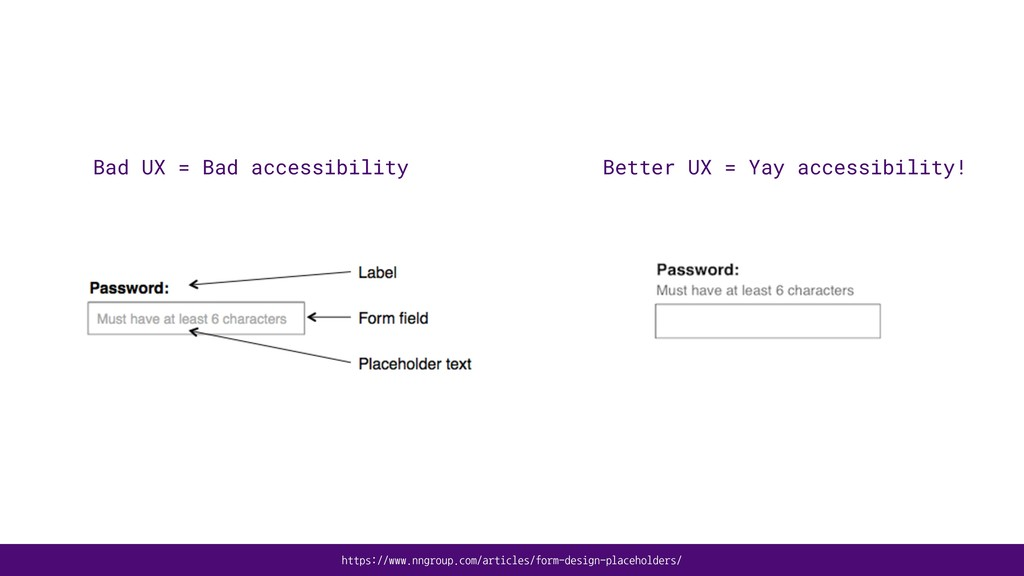 Bad UX = Bad accessibility Better UX = Yay acce...