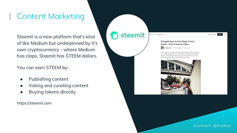 Dcent.tech @divydovy Steemit is a new platform ...