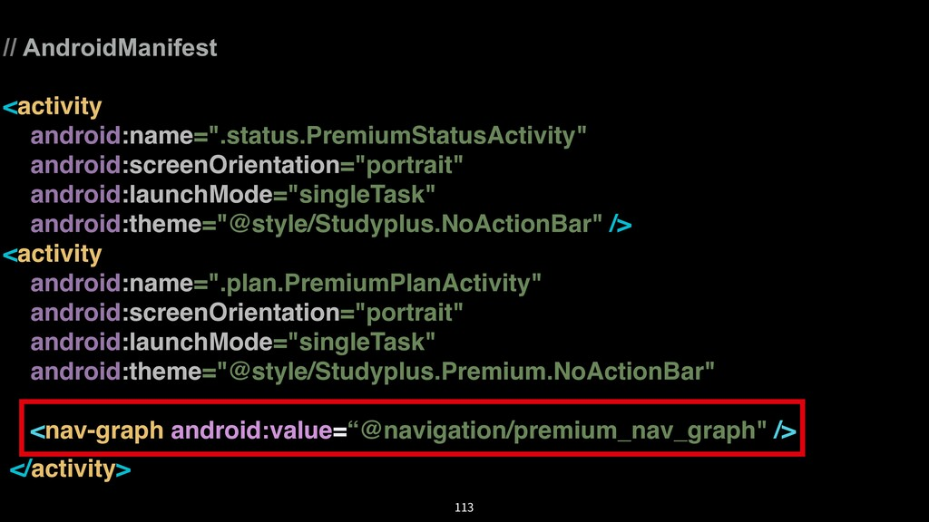 """// AndroidManifest <activity android:name="""".sta..."""