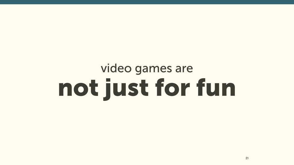 video games are 