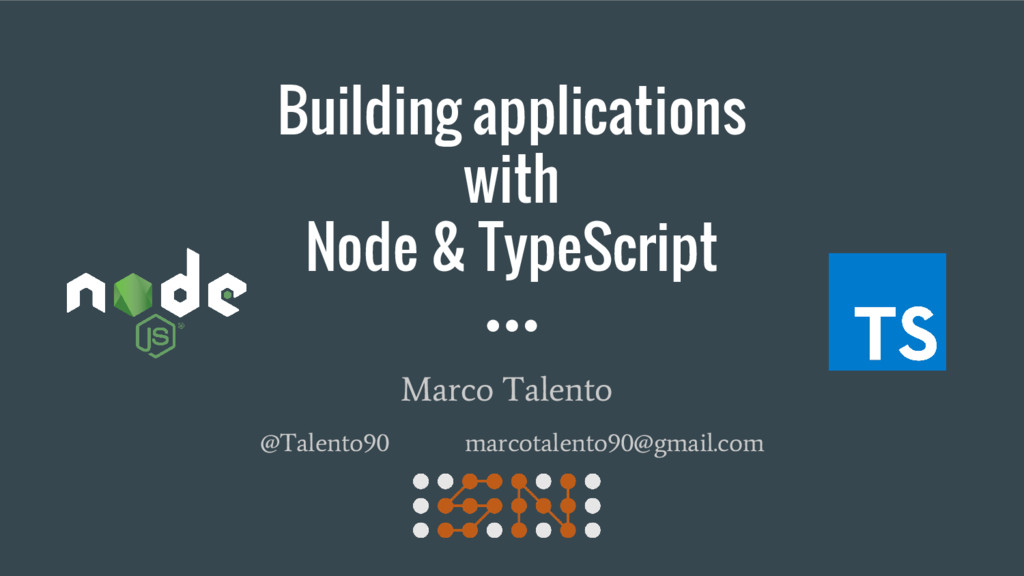 Building applications with Node & TypeScript @T...