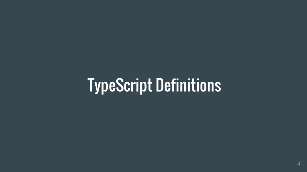 TypeScript Definitions 11