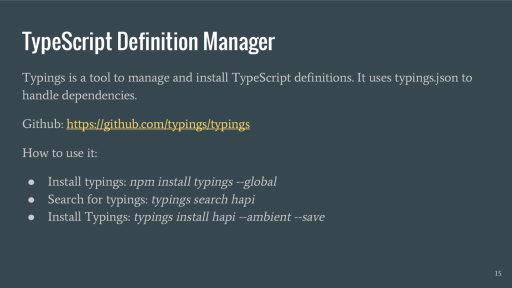 TypeScript Definition Manager Typings is a tool...