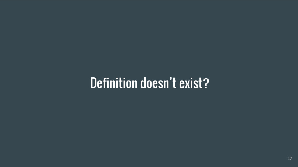 Definition doesn't exist? 17