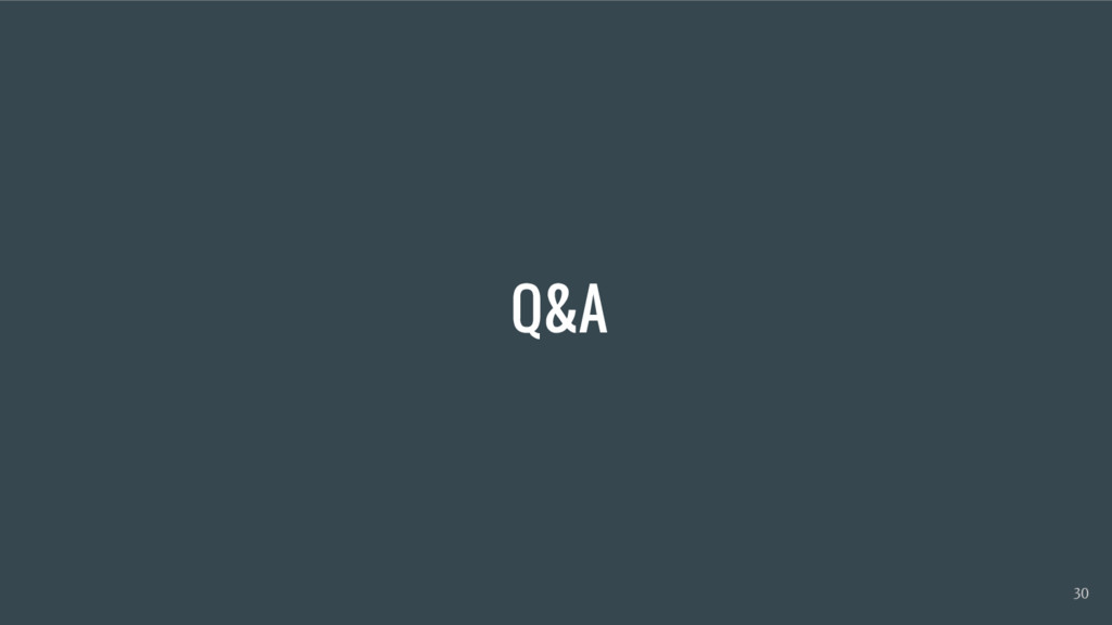 Q&A 30